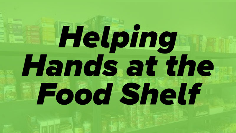 helping hands food shelf serve week elk river mn